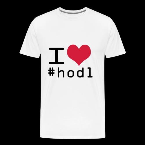 i love hodl - Männer Premium T-Shirt