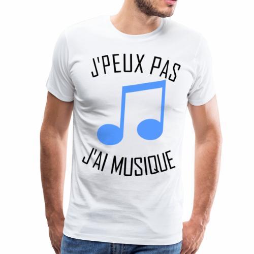 J'peux pas j'ai Musique - T-shirt Premium Homme