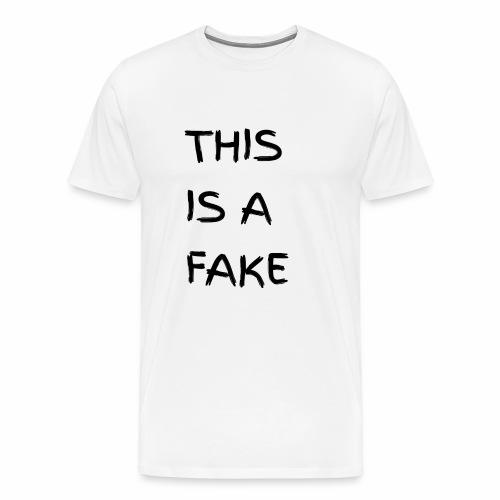 Fake - Männer Premium T-Shirt