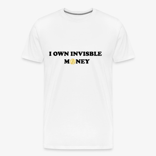 Invisible Money - Men's Premium T-Shirt