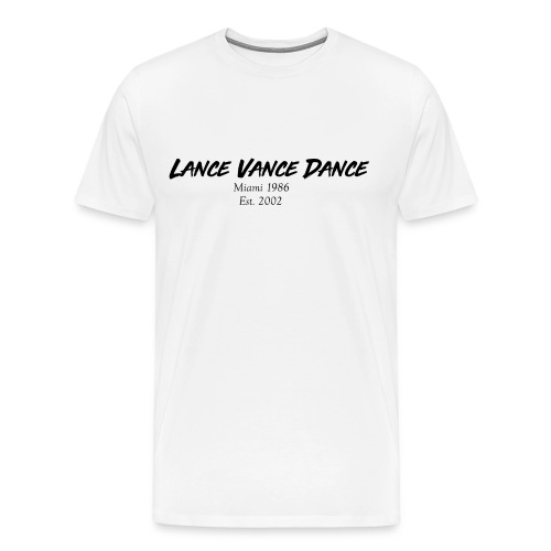 Lance Vance Dance - Männer Premium T-Shirt