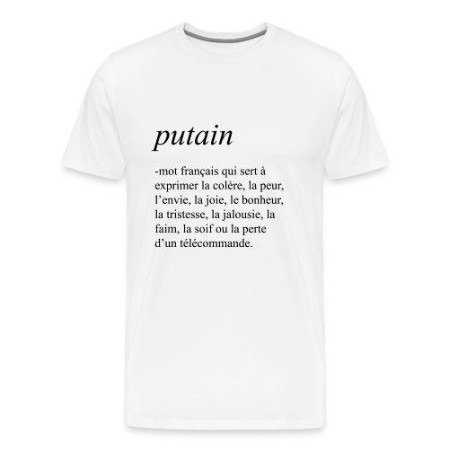 Putain - T-shirt Premium Homme