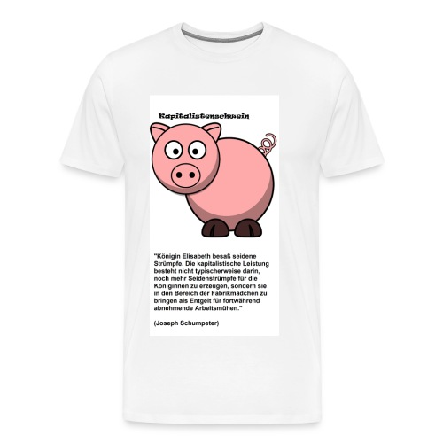 Kapitalismus Schwein weiß - Männer Premium T-Shirt