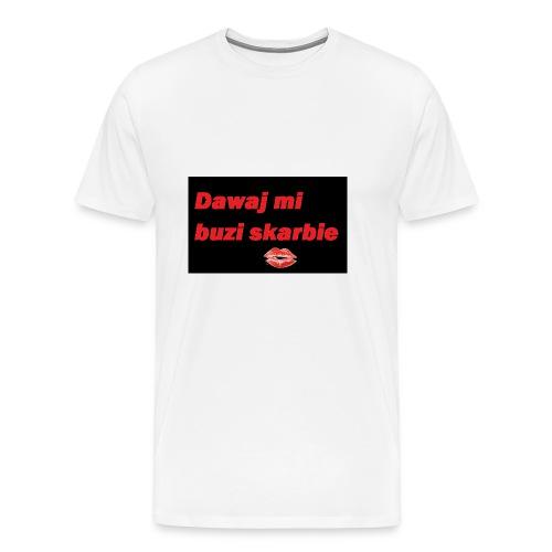 dawaj buzi - Koszulka męska Premium