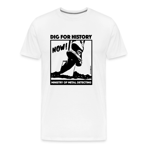 Dig for history 02 black - by Detonateur - T-shirt Premium Homme