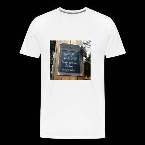 Spruch t-shirt - Männer Premium T-Shirt