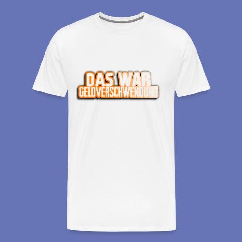 Geldverschwendung - Männer Premium T-Shirt
