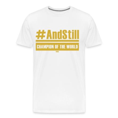 #andstill - Männer Premium T-Shirt
