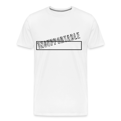 INSUPPORTABLE - T-shirt Premium Homme