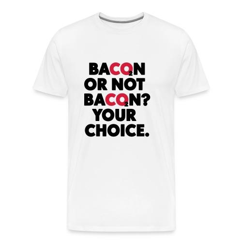 Bacon or not bacon - Premium-T-shirt herr