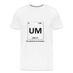 Uhm?... - Mannen Premium T-shirt