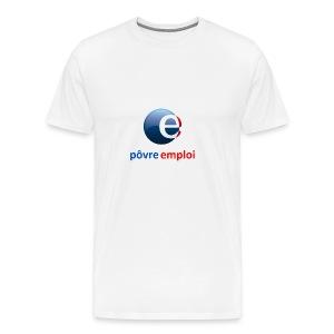 Povre emploi - T-shirt Premium Homme