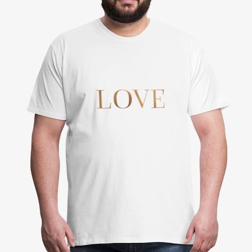 Love - Liebe - Goldprägung - Männer Premium T-Shirt