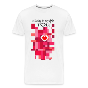 You Are Missing - Männer Premium T-Shirt
