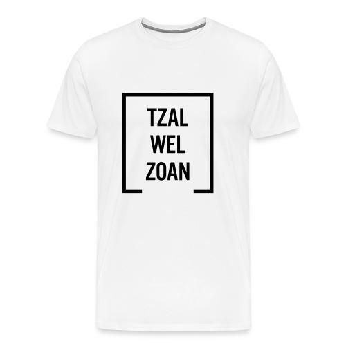 Tzal wel zoan - Mannen Premium T-shirt