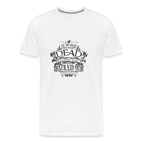 It's Not The Dead (light) - Men's Premium T-Shirt