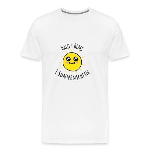 Halo i bims 1 Sonnenschein - Männer Premium T-Shirt