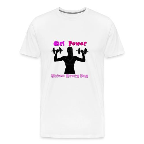 GIRL POWER strive every day - Camiseta premium hombre