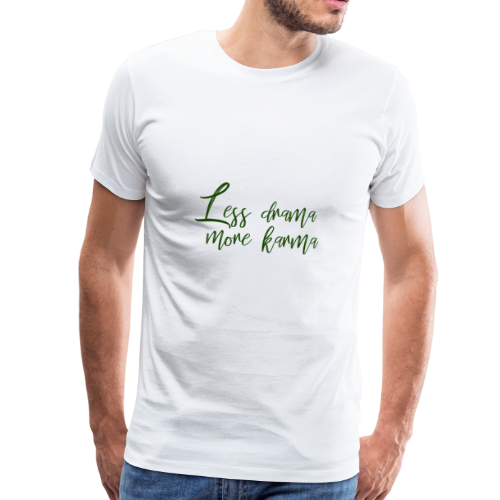 Karma Spruch grün Geschenk Idee - Männer Premium T-Shirt