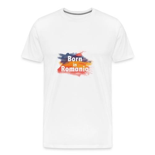 Born in Romania - Männer Premium T-Shirt