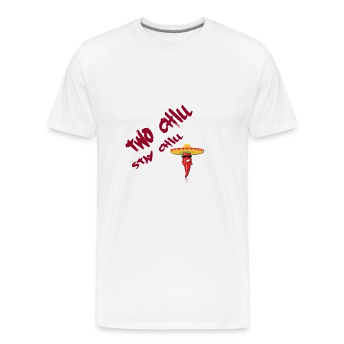 STAY CHILL SHIRT 2 - Premium-T-shirt herr