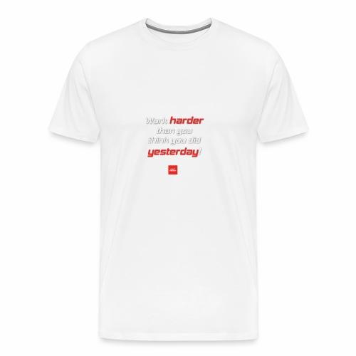 WORK HARDER - Pullover mit Motivationsspruch - Männer Premium T-Shirt