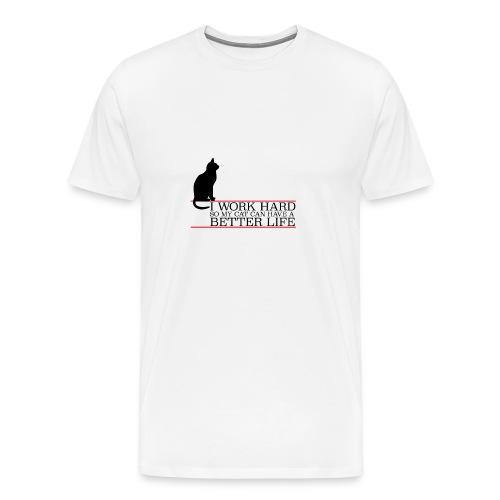 I WORK HARD Spruch Katze! Tolle Geschenkidee - Männer Premium T-Shirt