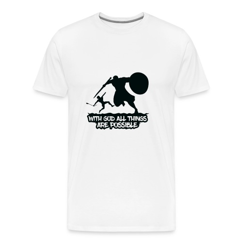 WITH GOD ALL THINGS ARE POSSIBLE - T-Shirt - Männer Premium T-Shirt