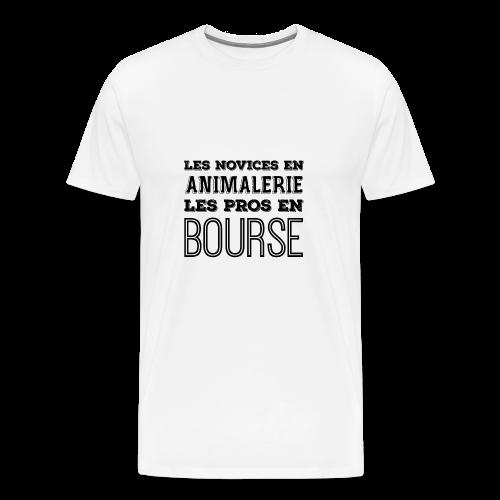 LES NOVICES EN ANIMALERIE LES PROS EN BOURSE NOIR - T-shirt Premium Homme