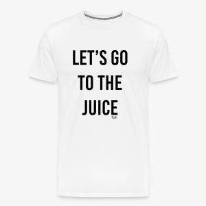 let s go to the juice - Maglietta Premium da uomo