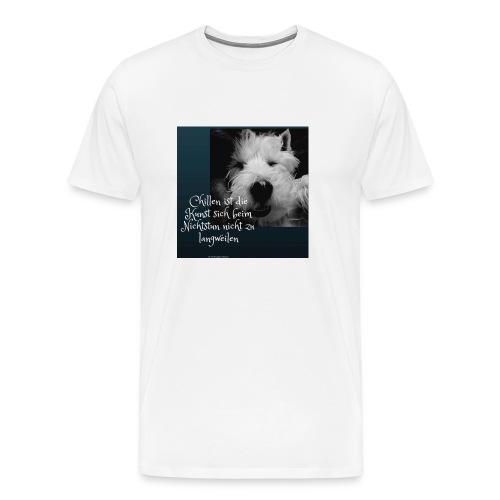 Chillen ist die Kunst - Männer Premium T-Shirt