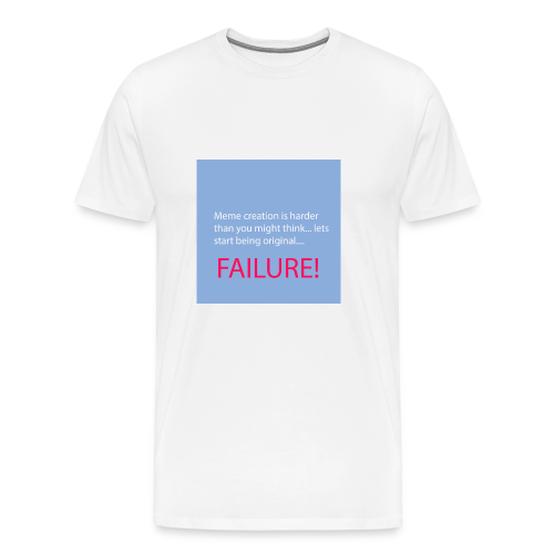 Meme creation is harder than you might think... - Männer Premium T-Shirt