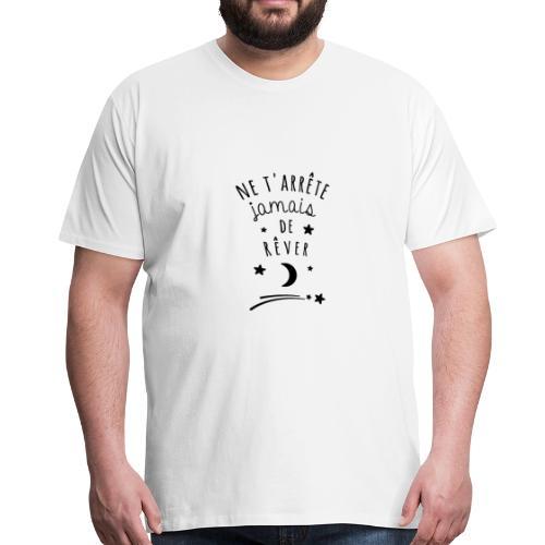 ne tarrete jamais de rever ambiance - Männer Premium T-Shirt
