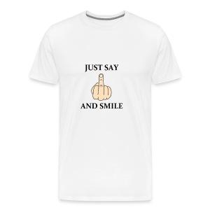 Just say - Koszulka męska Premium