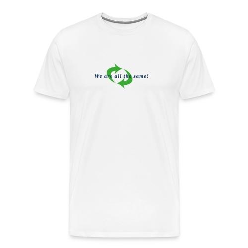 Wir sind alle gleich - Männer Premium T-Shirt