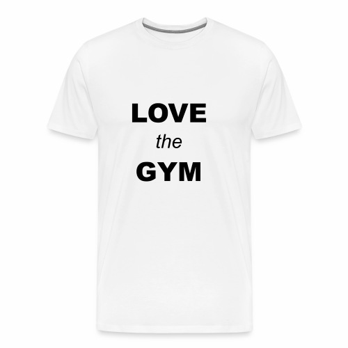 LOVE the GYM - Männer Premium T-Shirt