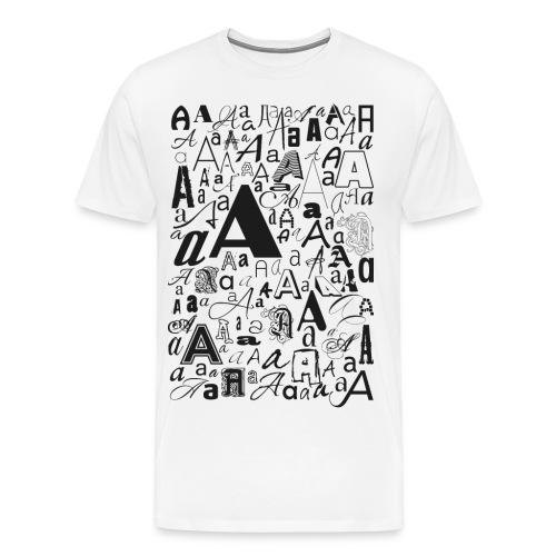 A - wie: Affengeil so auszusehen - Männer Premium T-Shirt