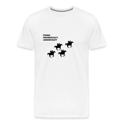 Pferde, Freundschaft & Leidenschaft T-Shirt - Männer Premium T-Shirt