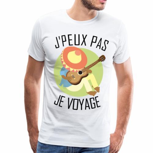 J'peux pas je Voyage - T-shirt Premium Homme