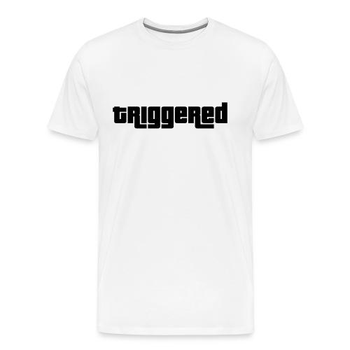 triggered - Männer Premium T-Shirt