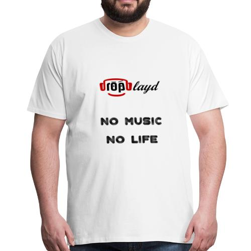 dropblayd Merch - No Music No Life - Männer Premium T-Shirt