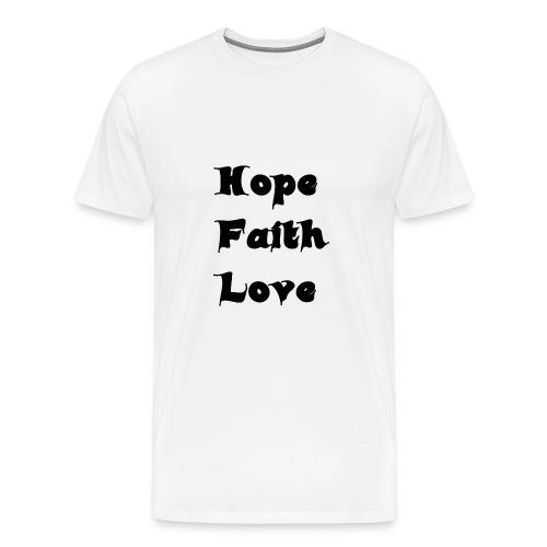 Hoffnung, Glaube, Liebe - Männer Premium T-Shirt
