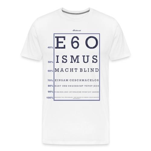 Egoismus Sehtest - Männer Premium T-Shirt