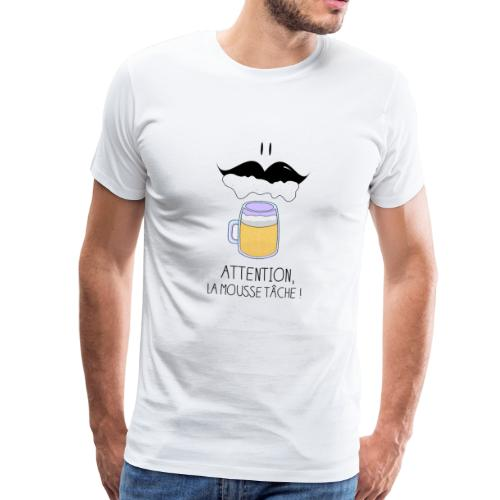 Attention! La mousse tâche! - T-shirt Premium Homme