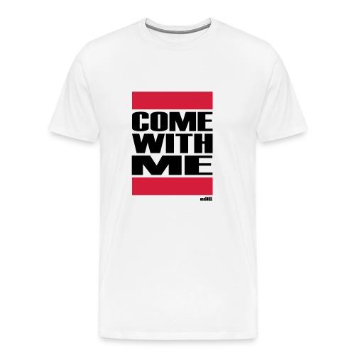 COME WITH ME - Männer Premium T-Shirt
