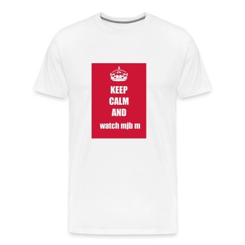 Keep calm watch mjb m - Men's Premium T-Shirt
