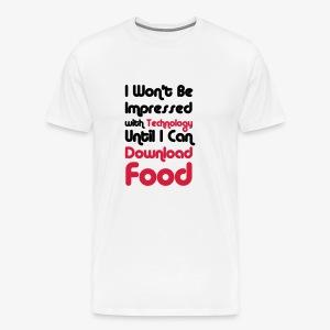 I wont be Impressed - Men's Premium T-Shirt