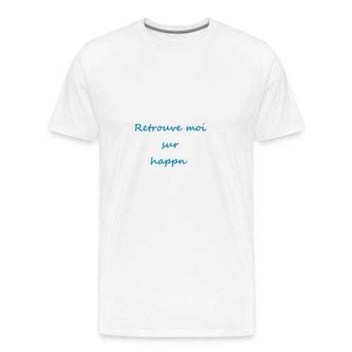Retrouve moi sur happn - T-shirt Premium Homme