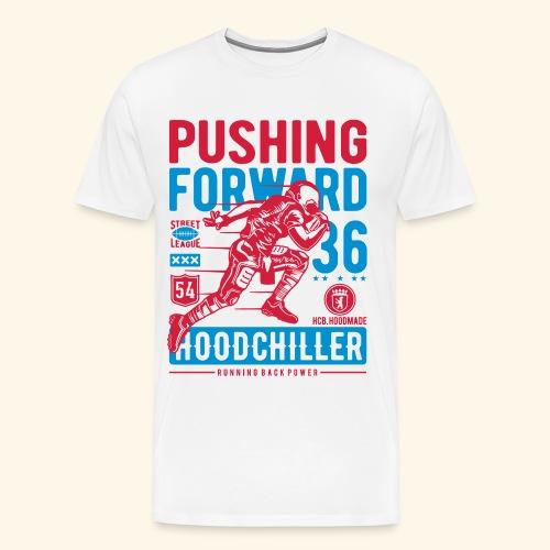 Pushing Forward Hood Chiller Berlin - Männer Premium T-Shirt