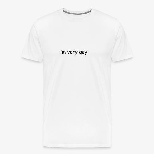 im very gay - Premium T-skjorte for menn
